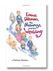 Emma Dilemma, the nanny and the wedding